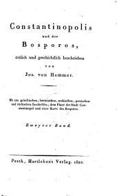 Constantinopolis und der Bosporos, örtlich und geschichtlich beschrieben: Band 2