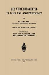 Land- und Wasserstrassen Post, Telegraph, Telephon: Ausgabe 2