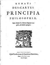 Renati Des-Cartes Opera philosophica: \1!: Renati Des-Cartes Principia philosophiae