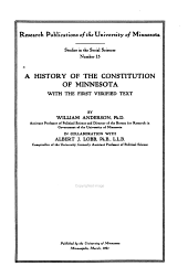 A History of the Constitution of Minnesota: With the First Verified Text, Issues 15-17