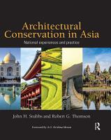 Architectural Conservation in Asia PDF