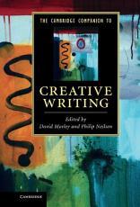 The Cambridge Companion to Creative Writing PDF