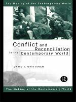 Conflict and Reconciliation in the Contemporary World PDF