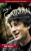 Neil Gaiman on His Work and Career