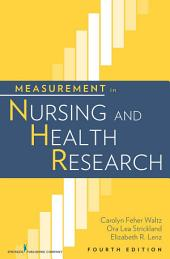 Measurement in Nursing and Health Research: Fourth Edition, Edition 4