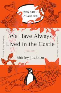 We Have Always Lived in the Castle Book