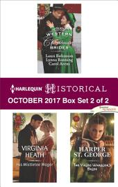 Harlequin Historical October 2017 - Box Set 2 of 2: Western Christmas Brides\His Mistletoe Wager\The Viking Warrior's Bride