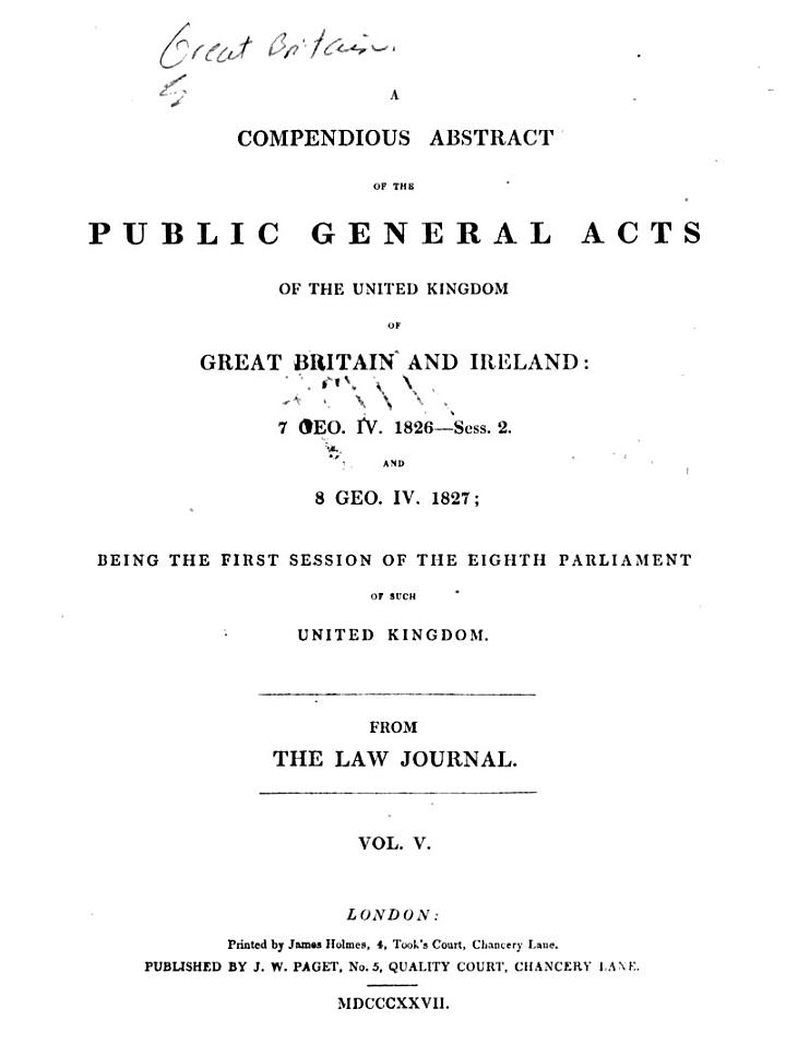 A Compendious Abstract of the Public General Acts of the United Kingdom of Great Britain and Ireland