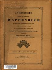 J. Siebmacher's grosses und allgemeines Wappenbuch: in Verbindung mit Mehreren, neu herausgegeben und mit heraldischen und historisch-geneologischen Erläuterungen, Band 2,Ausgabe 4