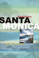 Hometown Santa Monica PDF