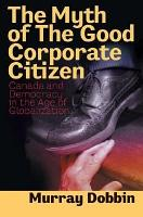 The Myth of the Good Corporate Citizen PDF