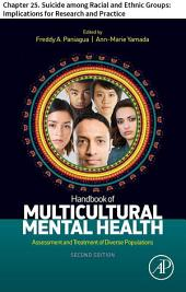 Handbook of Multicultural Mental Health: Chapter 25. Suicide among Racial and Ethnic Groups: Implications for Research and Practice, Edition 2