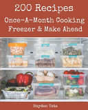 200 Once A Month Cooking Freezer Make Ahead Recipes Book PDF