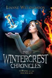 The Wintercrest Chronicles: Turning of the Hourglass