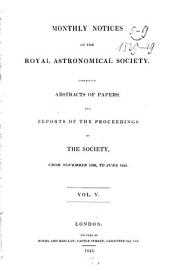 Monthly Notices of the Royal Astronomical Society: Volume 5