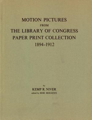 Motion Pictures From The Library of Congress Paper Print Collection 1894 1912 PDF