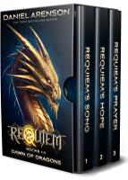 Dawn of Dragons  The Complete Trilogy  World of Requiem  PDF