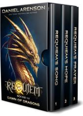 Requiem: Dawn of Dragons (The Complete Trilogy)