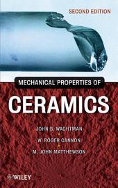 Mechanical Properties of Ceramics: Edition 2