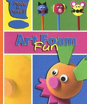 Art Foam Fun PDF