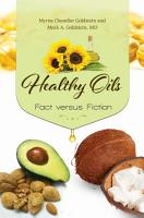 Healthy Oils  Fact versus Fiction PDF