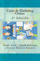 Curso de Marketing Online: 2ª Edición