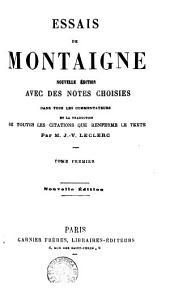 Essais de Montaigne: Volume1