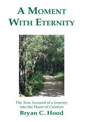 A Moment With Eternity Book PDF