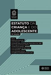 Estatuto da Criança e do Adolescente: 15ª edição