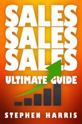 SALES SALE SALES: Ultimate Guide