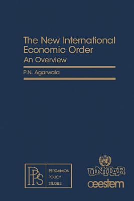 The New International Economic Order PDF