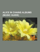 Alice in Chains Albums