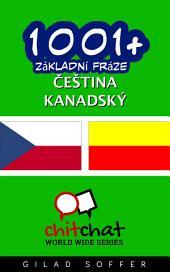 1001+ Základní Fráze Čeština - Kanadský