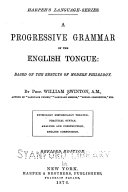 A Progressive Grammar of the English Tongue