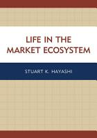 Life in the Market Ecosystem PDF