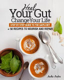 Heal Your Gut  Change Your Life Book