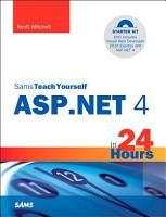 Sams Teach Yourself ASP NET 4 in 24 Hours PDF