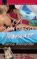 A San Diego Romance  Mills   Boon Kimani   Millionaire Moguls  Book 6  PDF