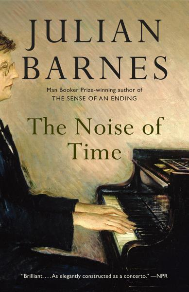 Download The Noise of Time Book