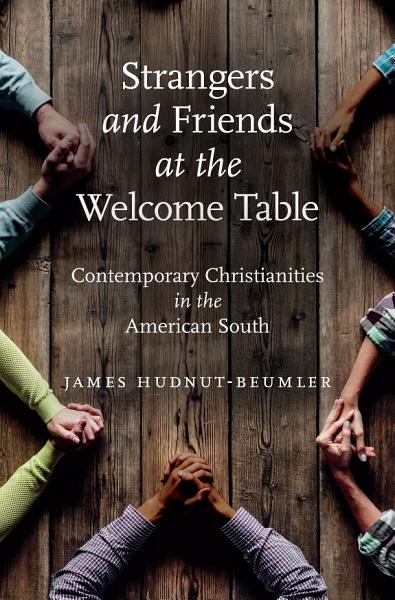 Download Strangers and Friends at the Welcome Table Book