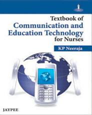 Textbook of Communication and Education Technology for Nurses PDF