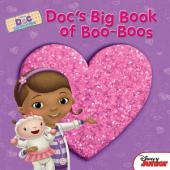 Doc McStuffins: Doc's Big Book of Boo-Boos