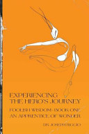 Experiencing the Hero's Journey