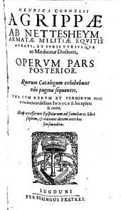 ... Opervm pars posterior ... Huic accesserunt Epistolarum ad familiares libri septem, & orationes decem ante hoc seorsim editae
