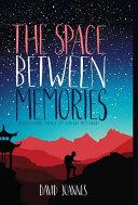 The Space Between Memories