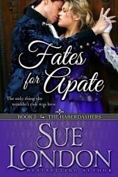 Fates for Apate: Haberdashers Book Three