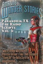 Paranoria, TX - The Radio Scripts Vol. 6