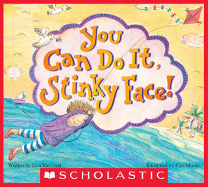 You Can Do It  Stinky Face   A Stinky Face Book Book