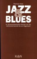 Jazz und Blues im afroamerikanischen Roman von der Jahrhundertwende bis zur Gegenwart PDF