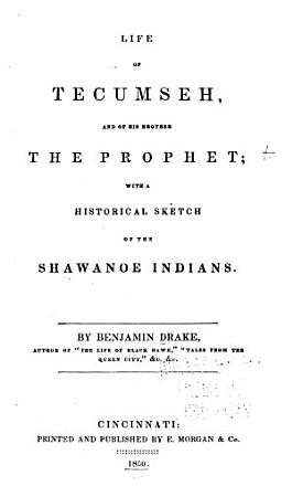 Life of Tecumseh  and of His Brother the Prophet PDF